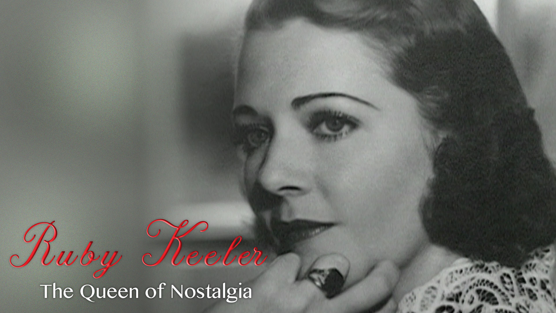 Ruby Keeler: The Queen of Nostalgia