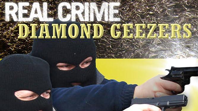 Real Crime - Diamond Geezers