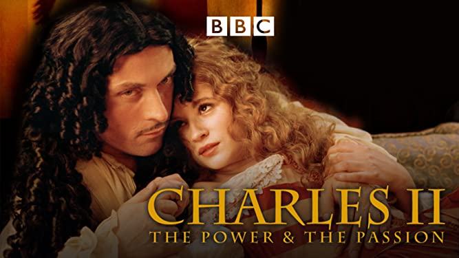 Charles II - The Power And The Passion
