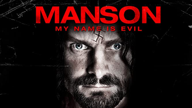 Manson, My Name is Evil