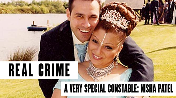 Real Crime A Very Special Constable: Nisha Patel