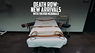 Death Row: The New Arrivals with Trevor McDonald