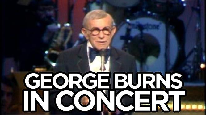 George Burns in Concert