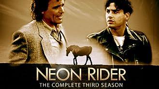 Neon Rider Season 3