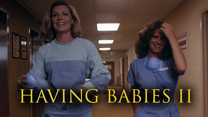 Having Babies 2