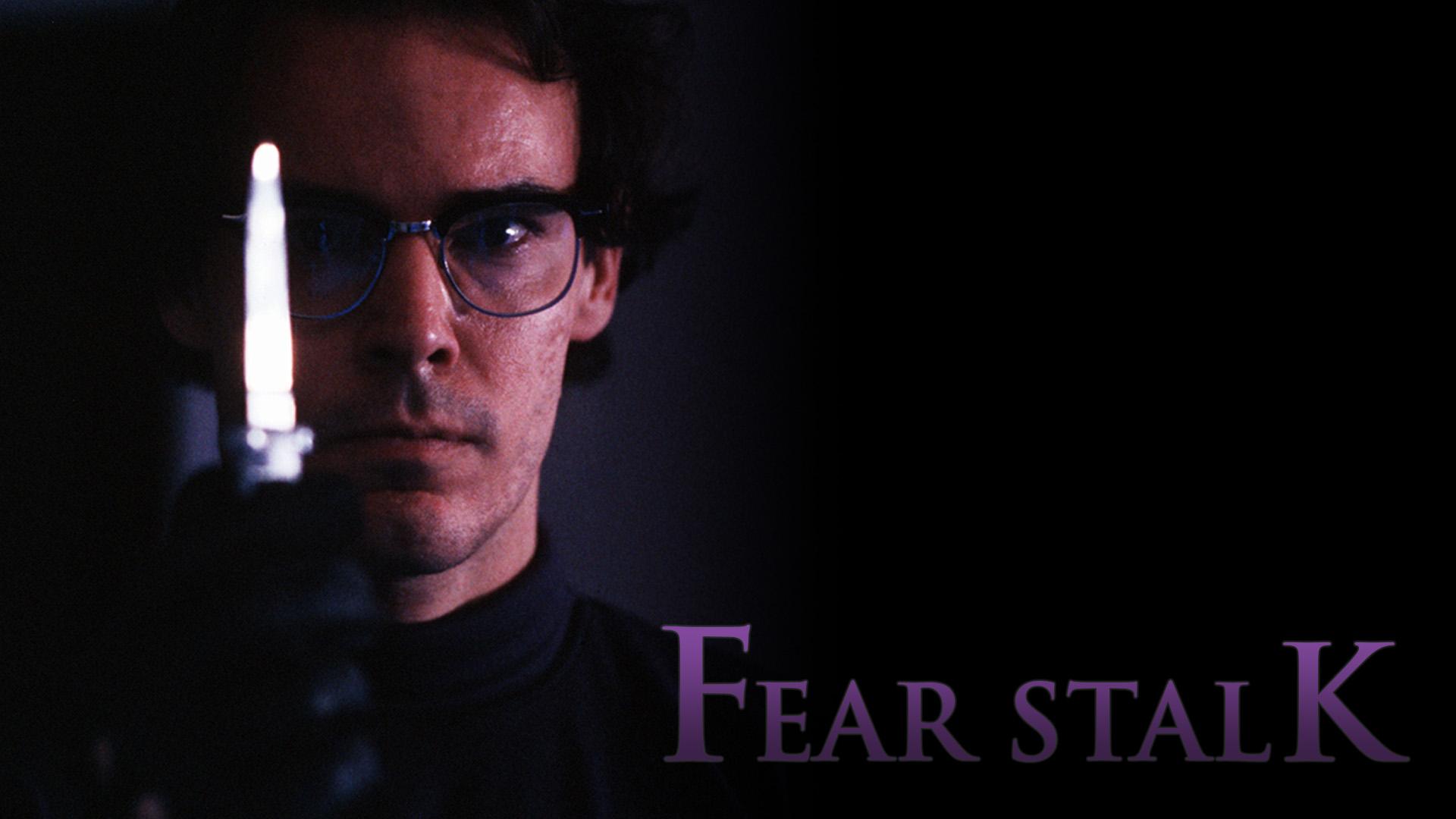 Fear Stalk