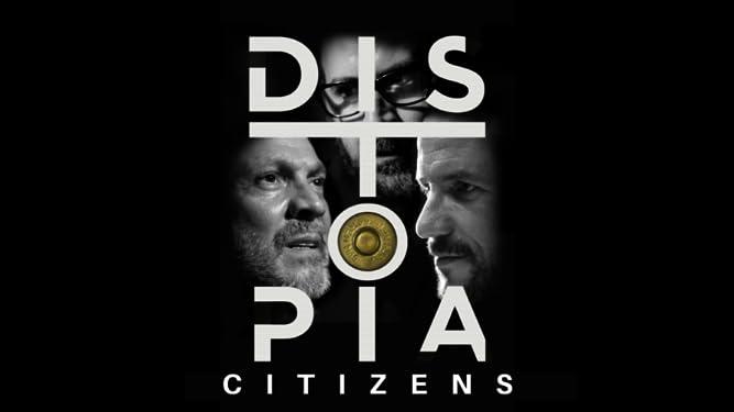 DISTOPIA: Citizens