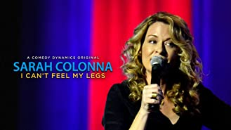 Sarah Colonna: I Can't Feel My Legs