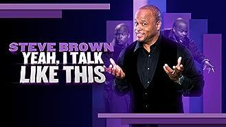 Steve Brown: Yeah, I Talk Like This