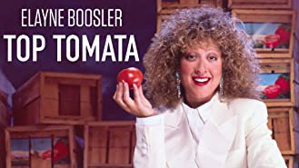 Elayne Boosler: Top Tomata