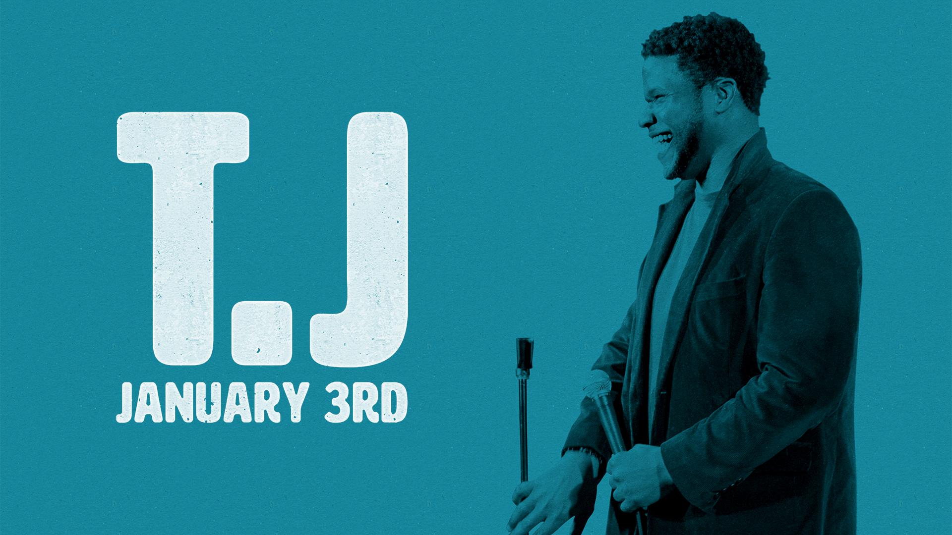 TJ: January 3rd