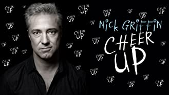 Nick Griffin: Cheer Up