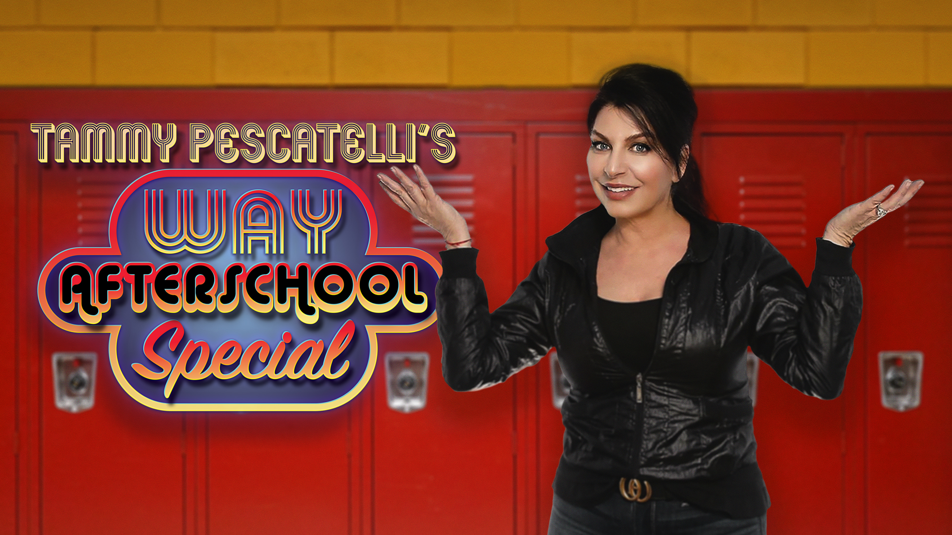 "Tammy Pescatelli's ""Way After School Special"""