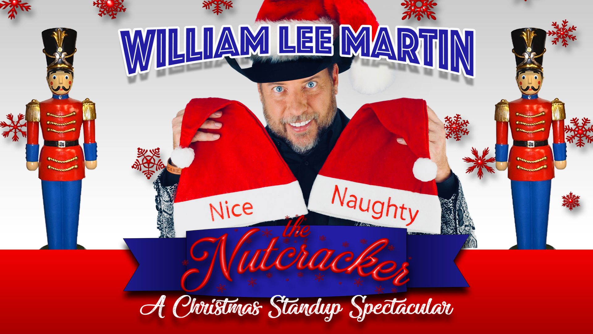 William Lee Martin: The Nutcracker - A Christmas Stand-up Comedy Spectacular