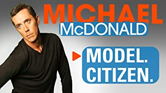 Michael McDonald: Model. Citizen