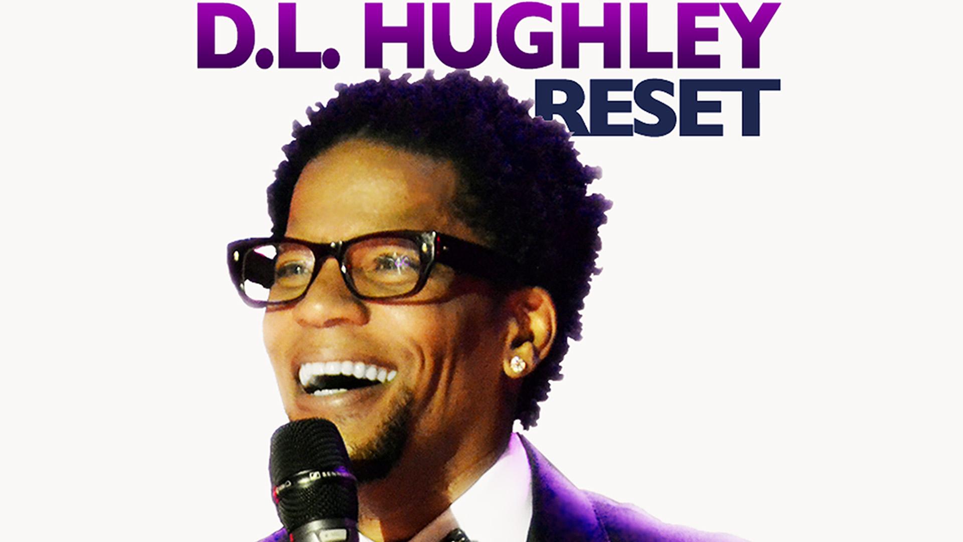 D.L. Hughley: Reset