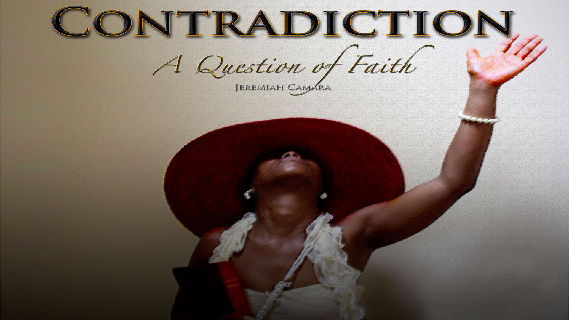 Contradiction: A Question Of Faith
