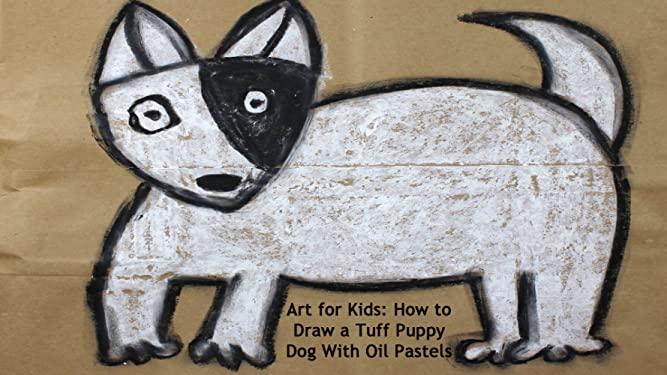 Amazon com: Watch Art for Kids: How to Draw a Tuff Puppy Dog
