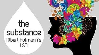The Substance: Albert Hoffman's LSD