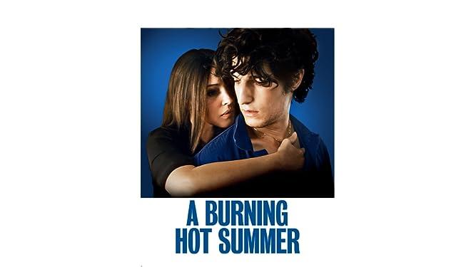 A Burning Hot Summer (English Subtitled)