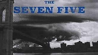 The Seven Five