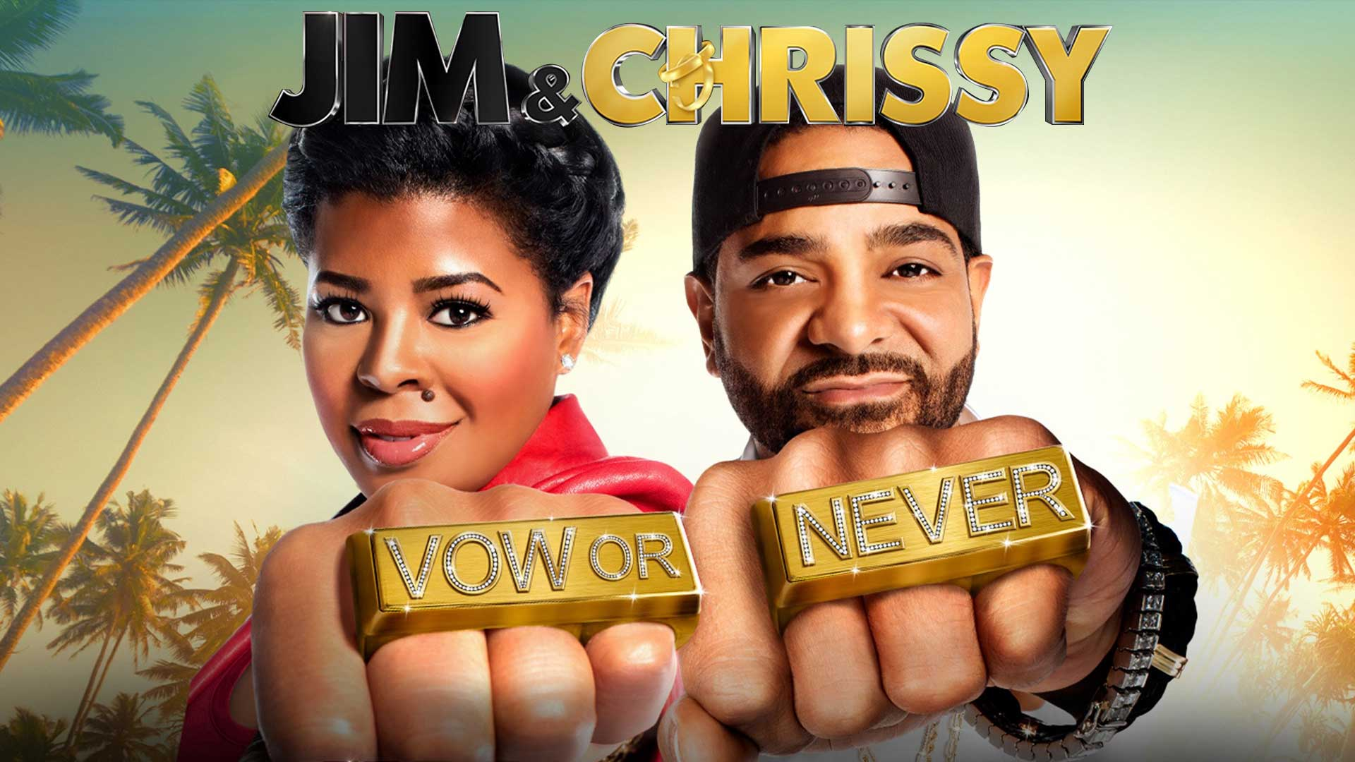 Jim & Chrissy: Vow or Never Season 1