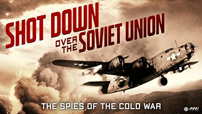 Shot Down Over The Soviet Union