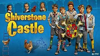 Shiverstone Castle