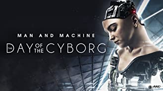 Day of the Cyborg