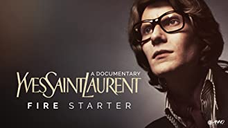 Yves Saint Laurent, Fire Starter