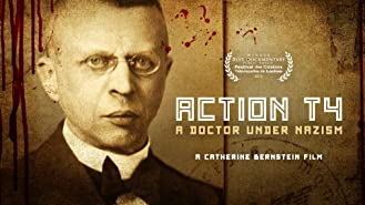 Action T4: A Doctor Under Nazism