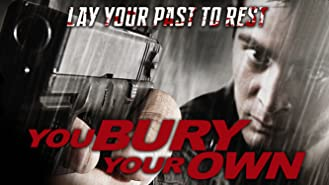 You Bury Your Own