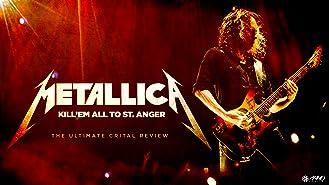 Metallica: Kill 'Em All To St Anger