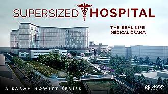 Supersized Hospital