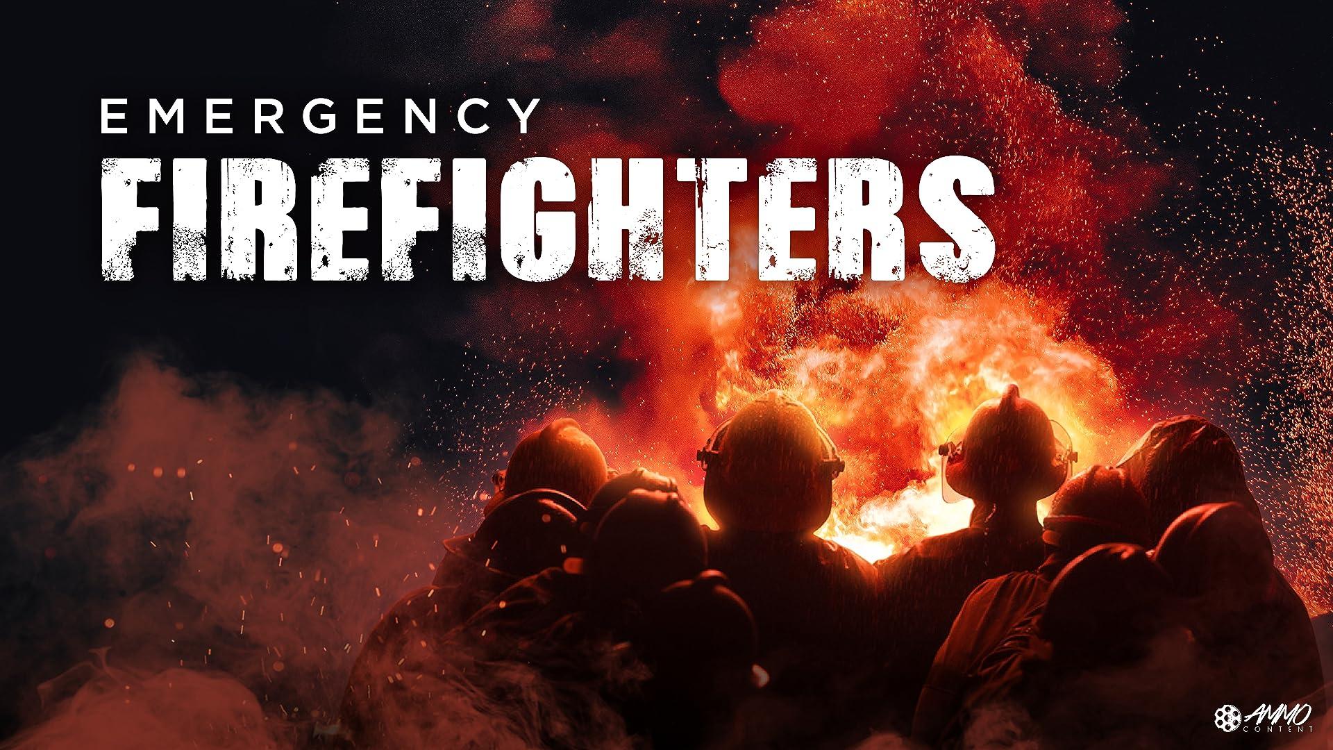 Emergency Firefighters