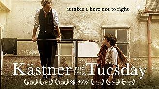 Kästner and Little Tuesday