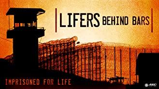 Lifers: Behind Bars