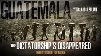 Guatemala: The Dictatorship's Disappeared