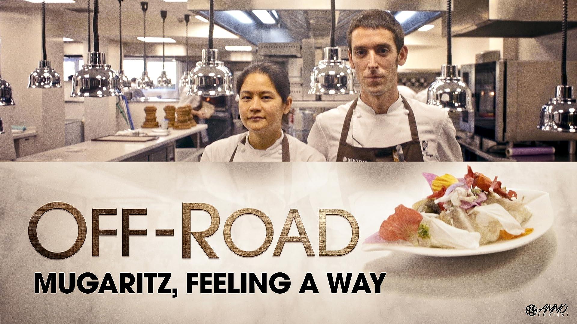 Off-Road: Mugaritz, Feeling A Way
