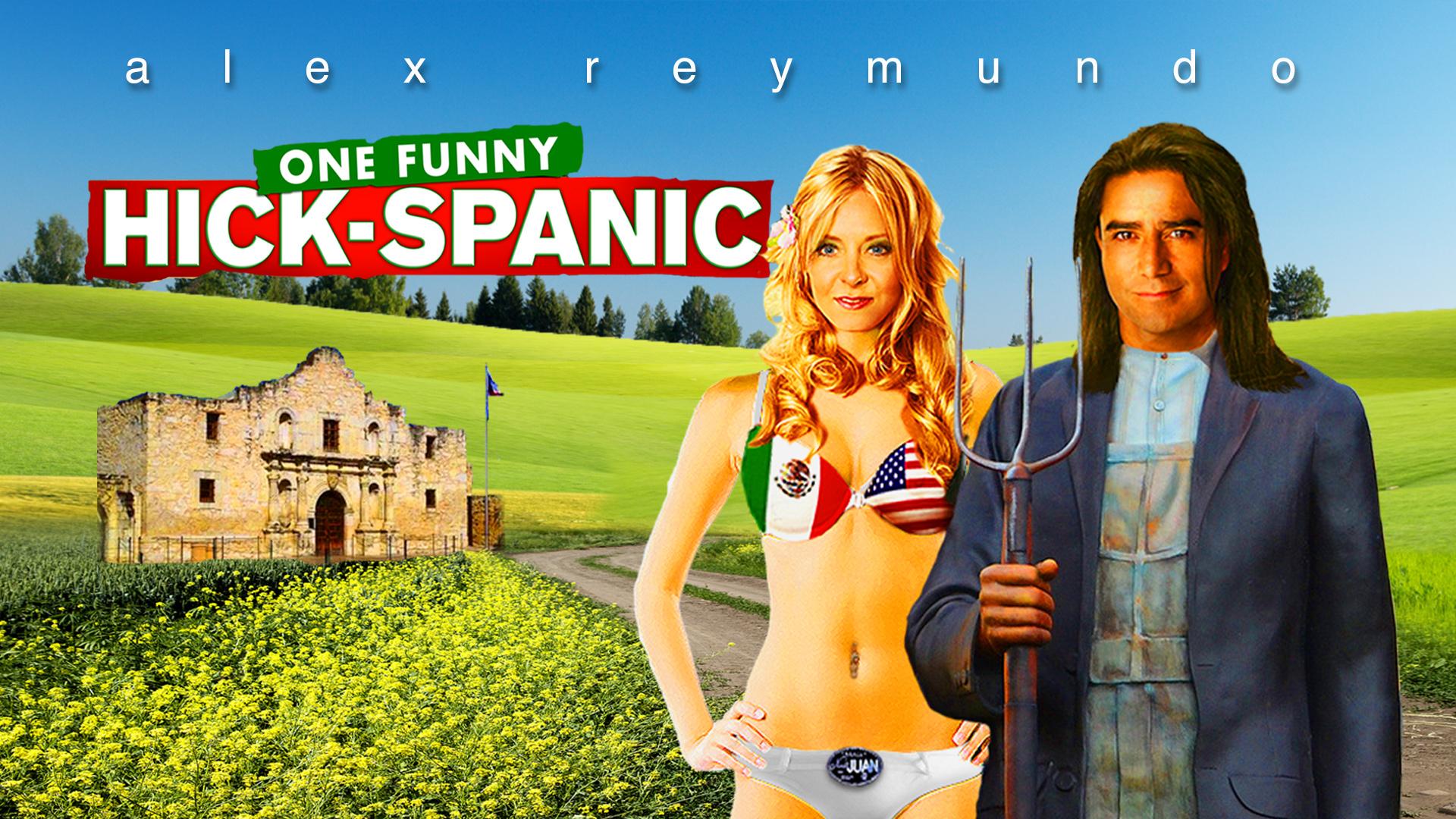 Alex Reymundo Hick-Spanic