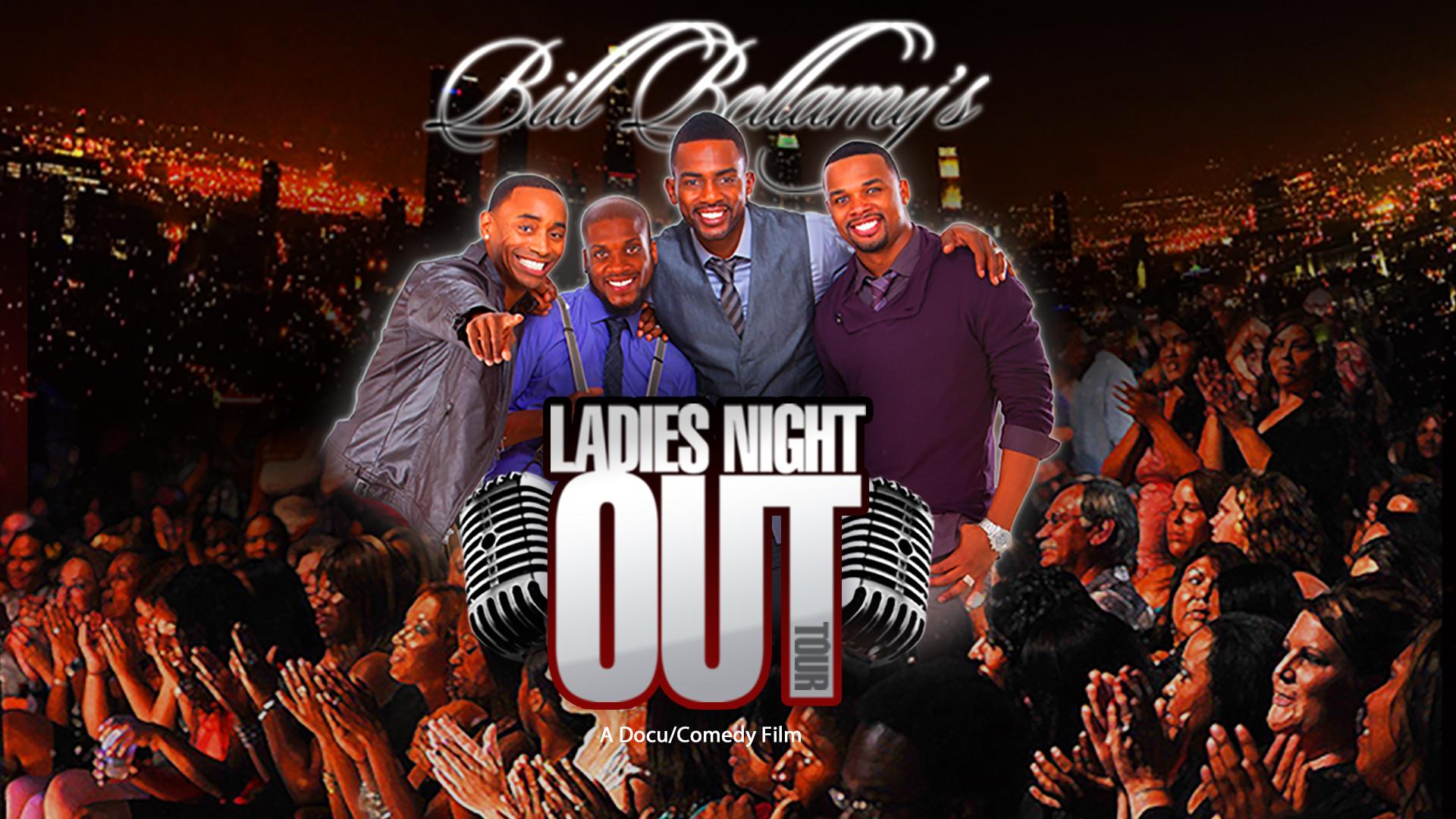 Bill Bellamy: Ladies Night Out