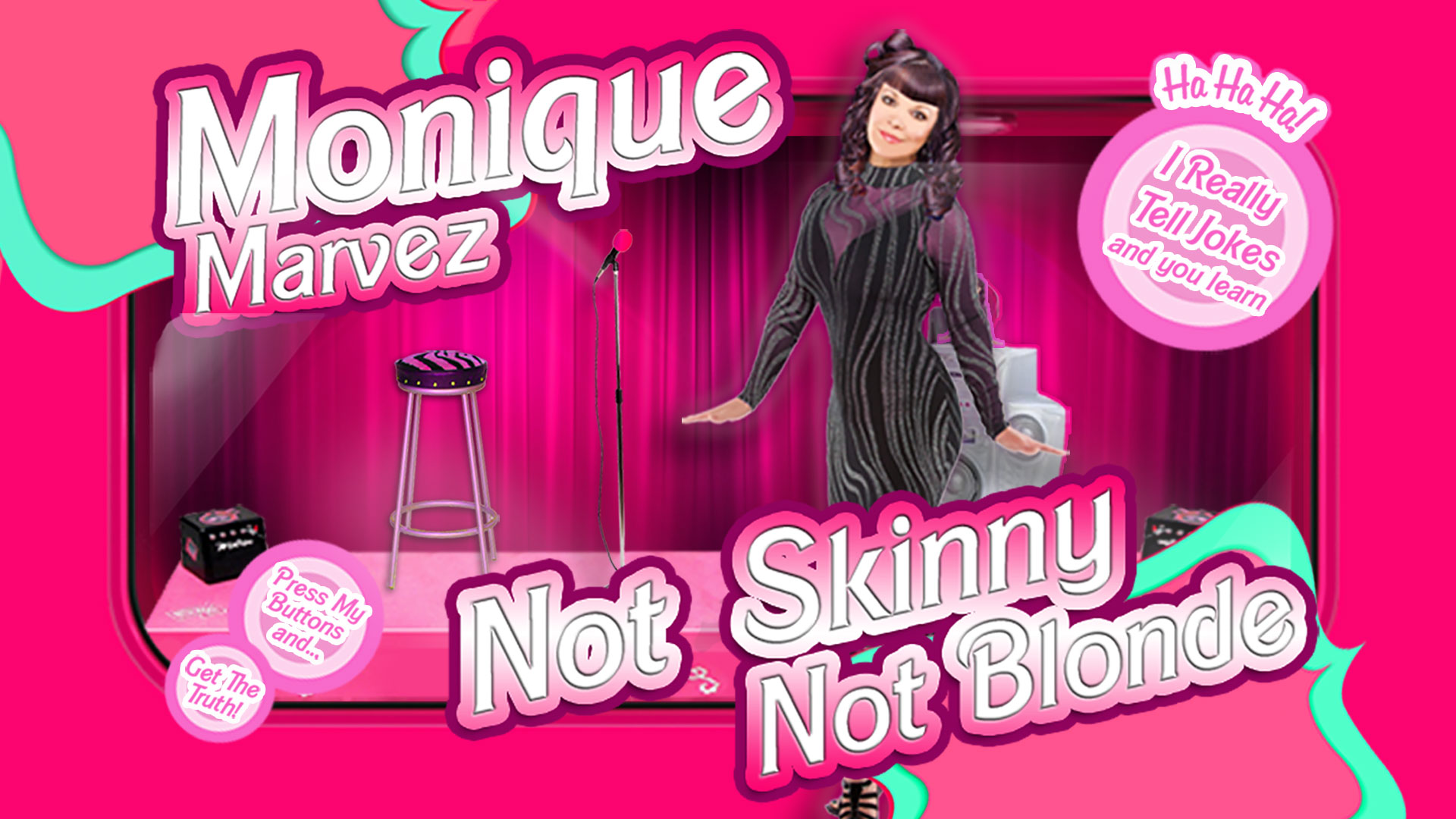 Monique Marvez: Not Skinny Not Blonde