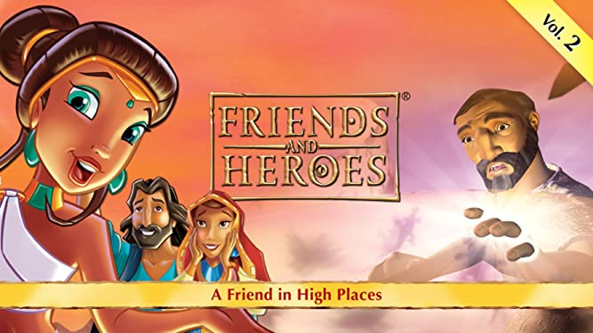Friends and Heroes, Volume 2 - A Friend in High Places