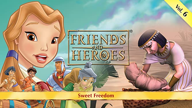 Friends and Heroes, Volume 6 - Sweet Freedom