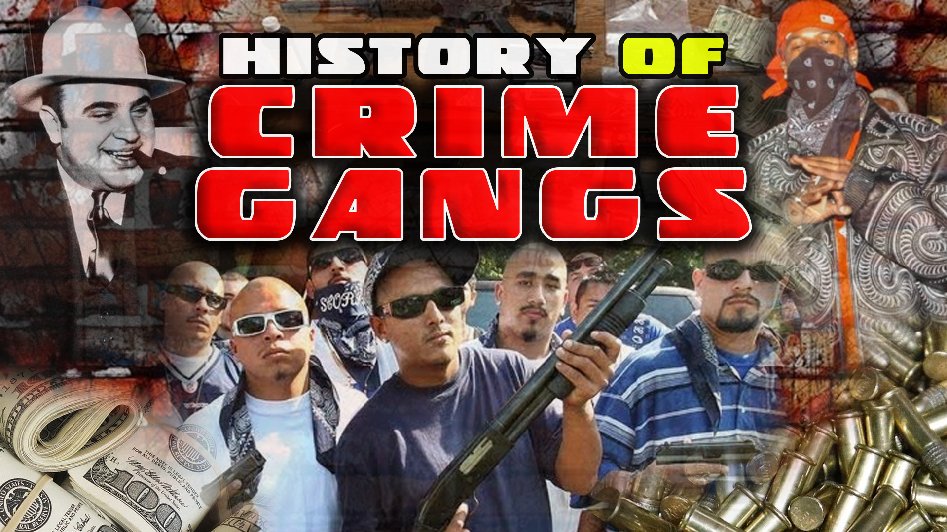 History of Crime Gangs