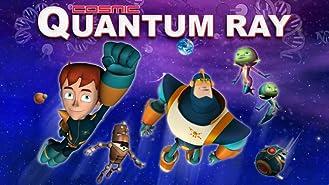 Cosmic Quantum Ray Series
