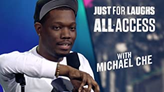 Just For Laughs All Access - With Michael Che