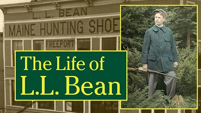 The Life of L.L. Bean