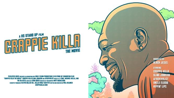 Crappie Killa The Movie