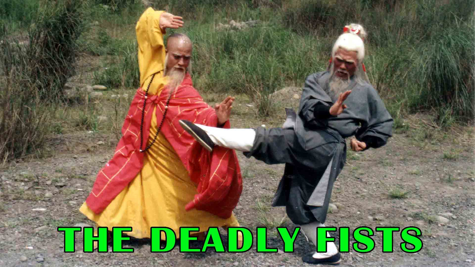 The Deadly Fists